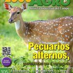 Edición 105 – Pecuarios alternos, oportunidades que sí son negocio