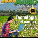 Edición digital 9 – Tecnología en el campo, de mexicas a millenials